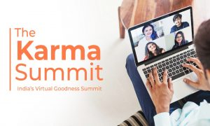 The Karma Summit, India's virtual Goodness Summit Launching