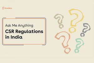 Ask Me Anything Discussion: CSR Regulations in India