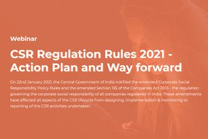 CSR Regulation Rules 2021 - Action Plan and Way forward