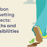 Carbon Offsetting- Myths and Possibilities