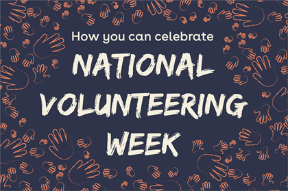 How you can celebrate National Volunteer Week